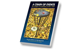 A Chain of Events: The Origin & Evolution of Disc Golf Book